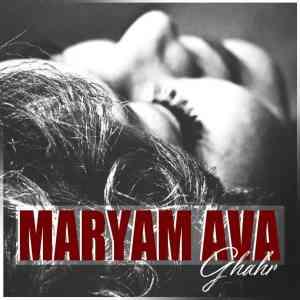 دانلود آهنگ مریم آوا به نام قهر